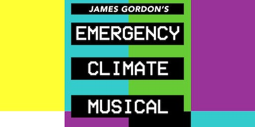 James Gordon's Emergency Climate Musical