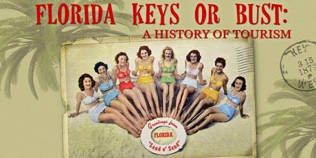 Happy Hour with the Historian | The History of Florida Keys Tourism tickets