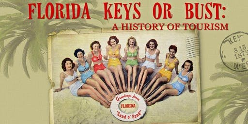 Happy Hour with the Historian | The History of Florida Keys Tourism