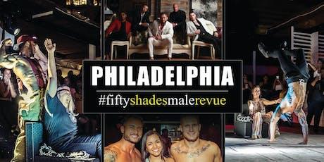 Fifty Shades Male Revue Philadelphia tickets