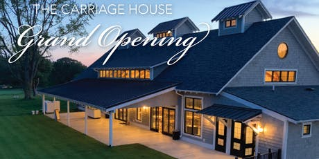 The Carriage House Grand Opening tickets
