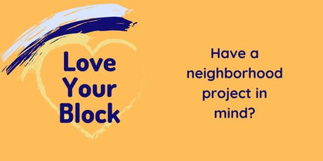 Love your Block Grant Info Session tickets