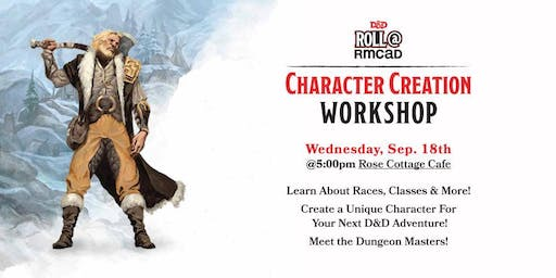 Roll@RMCAD Character Creation Workshop