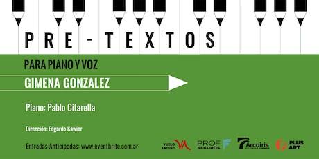 Pretextos para piano y voz con Gimena Gonzalez entradas