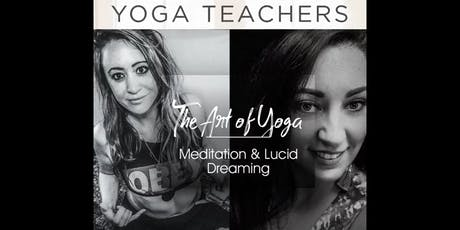 The Art of Yoga, Meditation, & Lucid Dreaming tickets