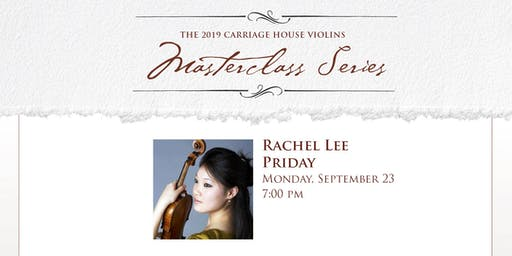 Rachel Lee Priday Violin Masterclass