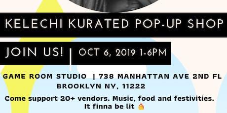 Kelechi Kurated Pop-Up Shop tickets