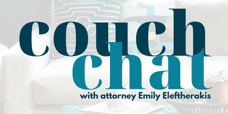 Couch Chat with Attorney Emily Eleftherakis tickets
