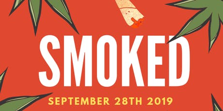 SMOKED (One Year Anniversary) tickets