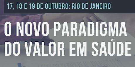 O NOVO PARADIGMA DO VALOR EM SAÚDE ingressos
