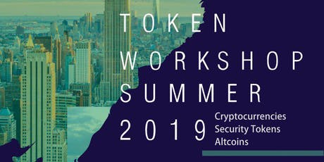 Cryptocurrencies, Tokens, STOs, ICOs Workshop Dubai - Digital Securities, Cryptocurrencies, Fundraising 4 Oct 2019 Dubai  tickets