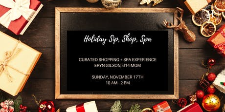 Holiday Sip + Shop + Spa tickets