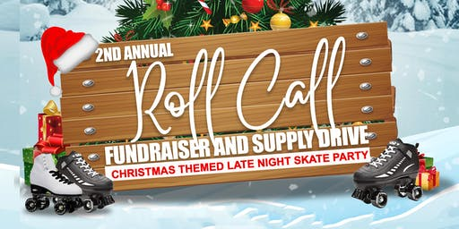 Roll Kall: Christmas Themed Skate Party Fundraiser & Supply Drive