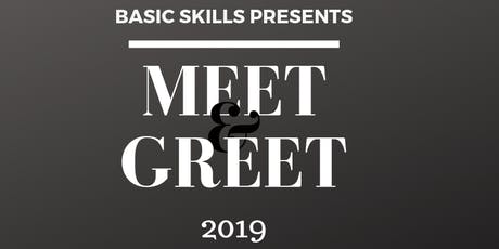 Basic Skills Meet & Greet tickets