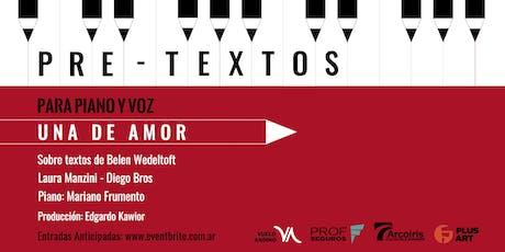 """Pretextos para piano y voz presenta """"Una de Amor"""" entradas"""