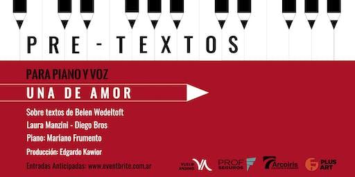 """Pretextos para piano y voz presenta """"Una de Amor"""""""