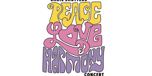 Chris Shutters' Peace, Love, & Harmony Concert