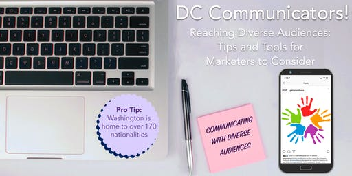 Reaching Diverse Audiences:  Tips and Tools for Marketers