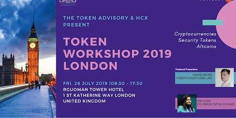Tokenisation Workshop - Digital Securities, Cryptocurrencies, Fundraising in Token economy 8 Oct 2019 London  tickets