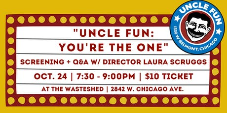 Uncle Fun: You're The One Screening tickets
