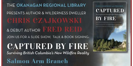Captured by Fire: Surviving British Columbia's New Wildfire Reality tickets
