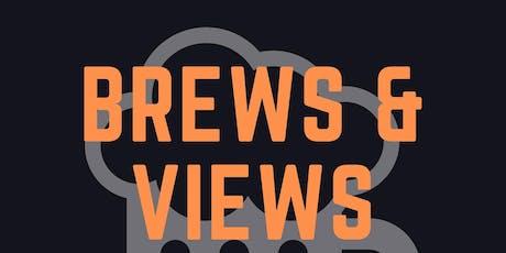 Brews & Views tickets