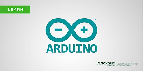 Algonquin College MakerSpace: Arduino 101  tickets