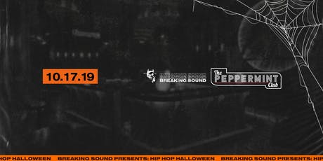 Breaking Sound presents Hip Hop Halloween tickets