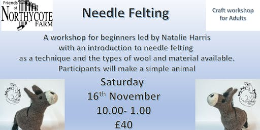 Needle-felting for Adults an Introductory Workshop