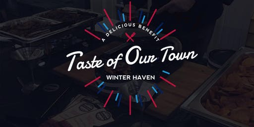 Taste of Our Town - Winter Haven