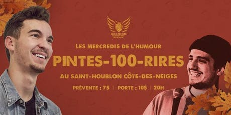Mercredis de l'Humour: Pintes-100-Rire #12 / Party de fin de saison! billets
