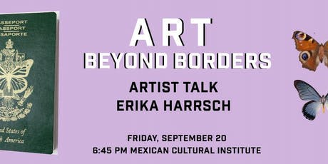 ART BEYOND BORDERS: ARTIST TALK WITH ERIKA HARRSCH tickets