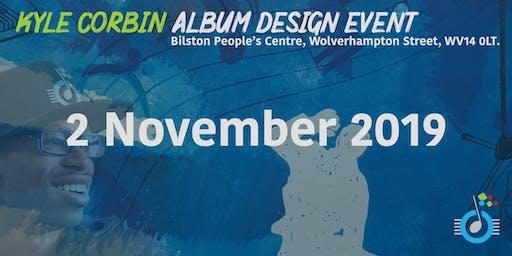 Kyle Corbin - Album Design Event