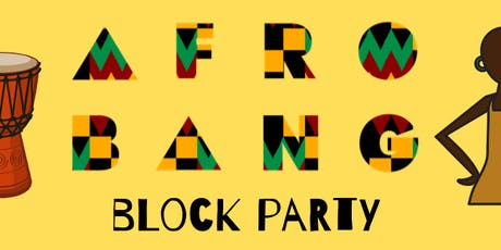 AfroBang Block Party tickets