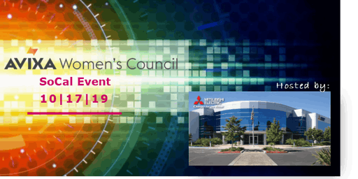 AVIXA Women's Council SoCal event - Hosted by Mitsubishi Electric