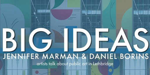 Big Ideas:  Jennifer Marman & Daniel Borins