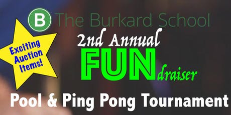 The Burkard School 2nd Annual FUNdraiser tickets