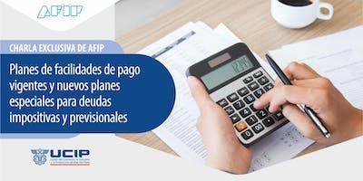 Charla exclusiva de AFIP - Planes de facilidades de pago