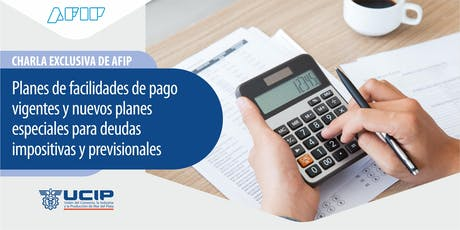 Charla exclusiva de AFIP - Planes de facilidades de pago entradas