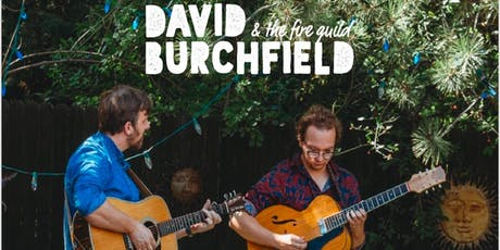 David Burchfield & The Fire Guild tickets