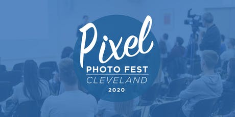 Pixel Photo Fest 2020 tickets