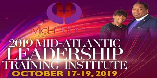 Mid Atlantic Episcopal District 2019 Leadership Training Institute