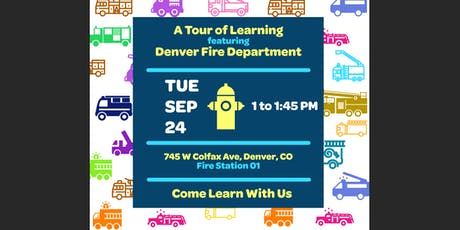 Denver Fire Station 1: A Tour of Learning tickets