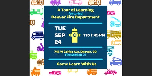 Denver Fire Station 1: A Tour of Learning