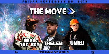 The Move Presents: Thelem, Umru, & Noer the Boy tickets