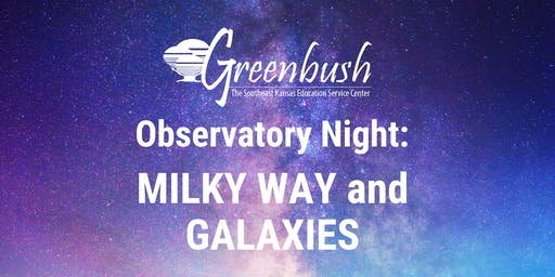 Observatory Night: Milky Way and Galaxies