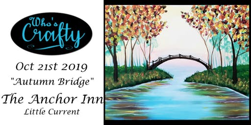 Who's Crafty - Autumn Bridge - Anchor Inn