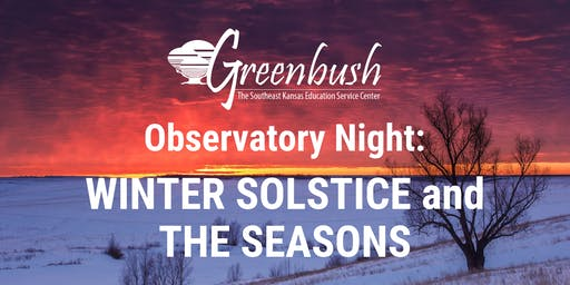 Observatory Night: Winter Solstice and the Seasons