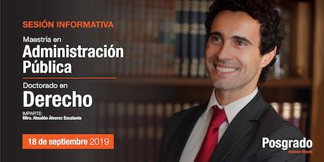 Sesión Informativa - Doctorado en Derecho y Maestría en Administración Pública boletos