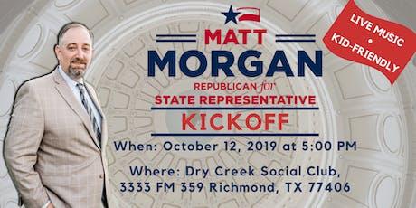 Matt Morgan for Texas State Representative - District 26 Kickoff tickets